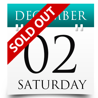 Saturday 2nd December 2017 Sold Out