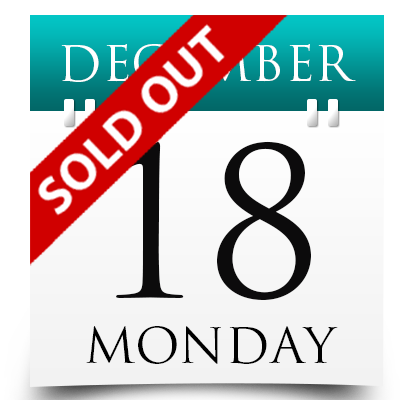 Monday 18th December 2017 Sold Out